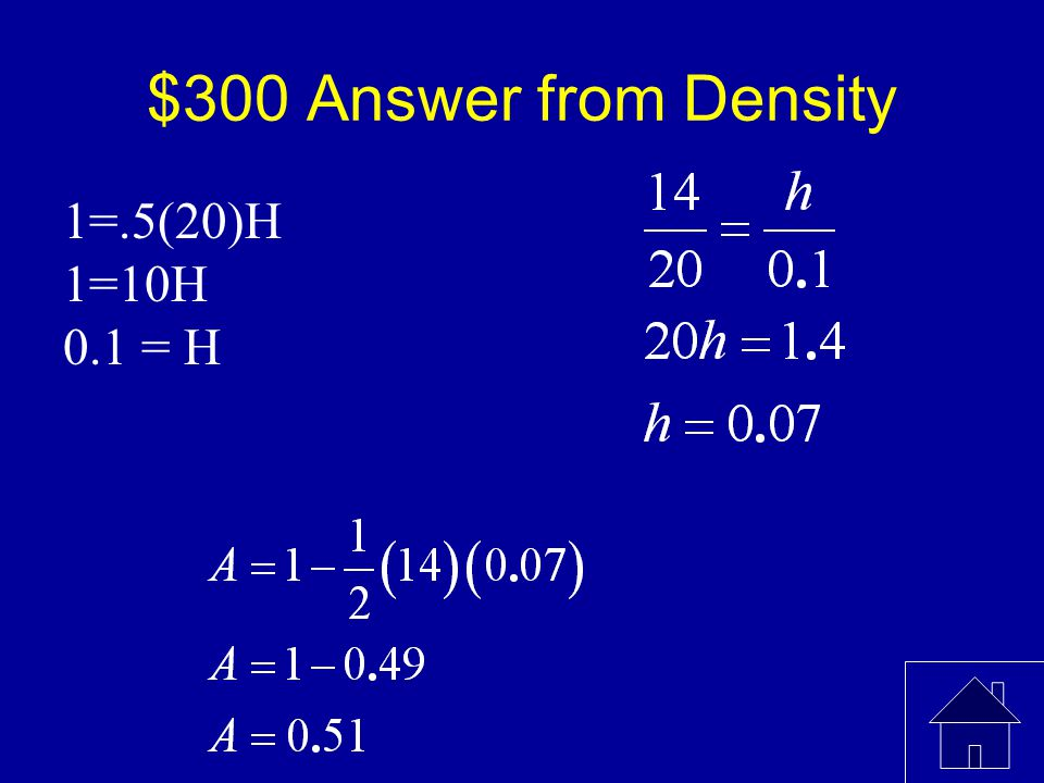 $300 Question from Density Find P(X < 6) 20