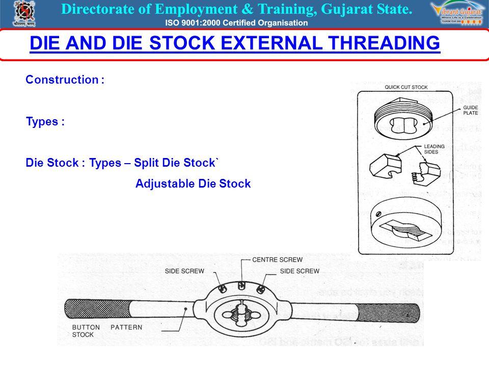 Construction : Types : Die Stock : Types – Split Die Stock` Adjustable Die Stock DIE AND DIE STOCK EXTERNAL THREADING