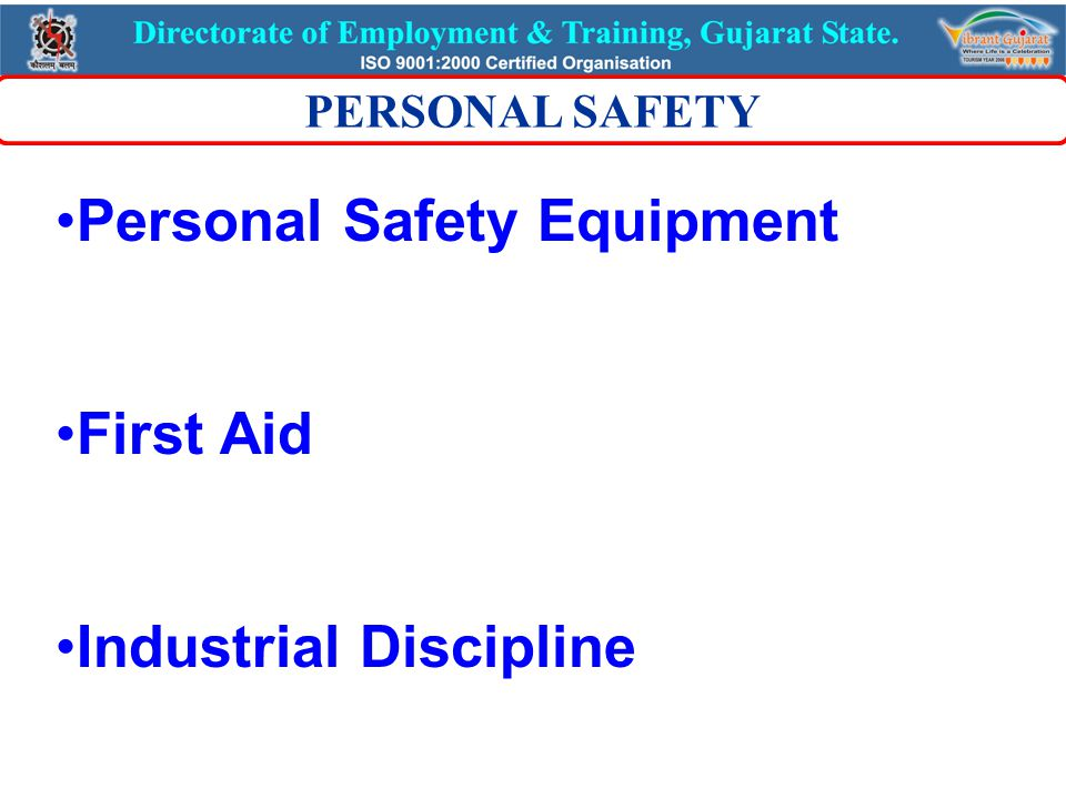 Personal Safety Equipment First Aid Industrial Discipline PERSONAL SAFETY