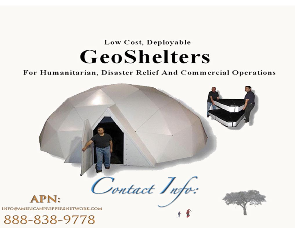 Low Cost, Deployable GeoShelters For Humanitarian, Disaster Relief And Commercial Operations Contact: Chuck.Vollmer@DeployableGeoShelters.com 703-319-