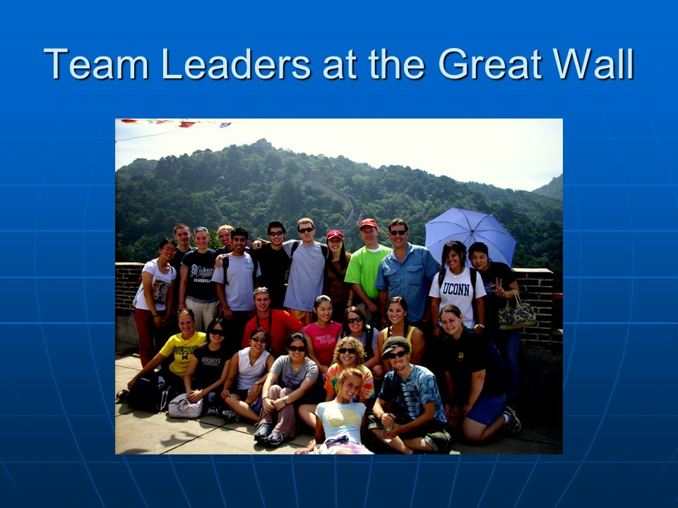 Team Leaders at the Great Wall