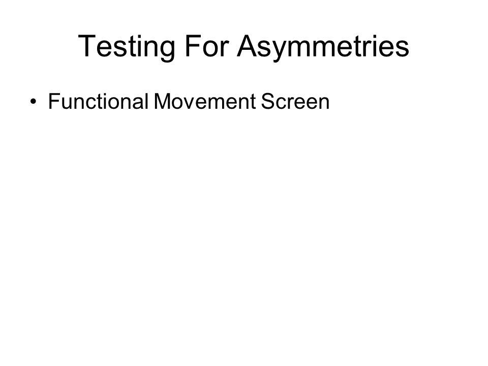 Testing For Asymmetries Functional Movement Screen