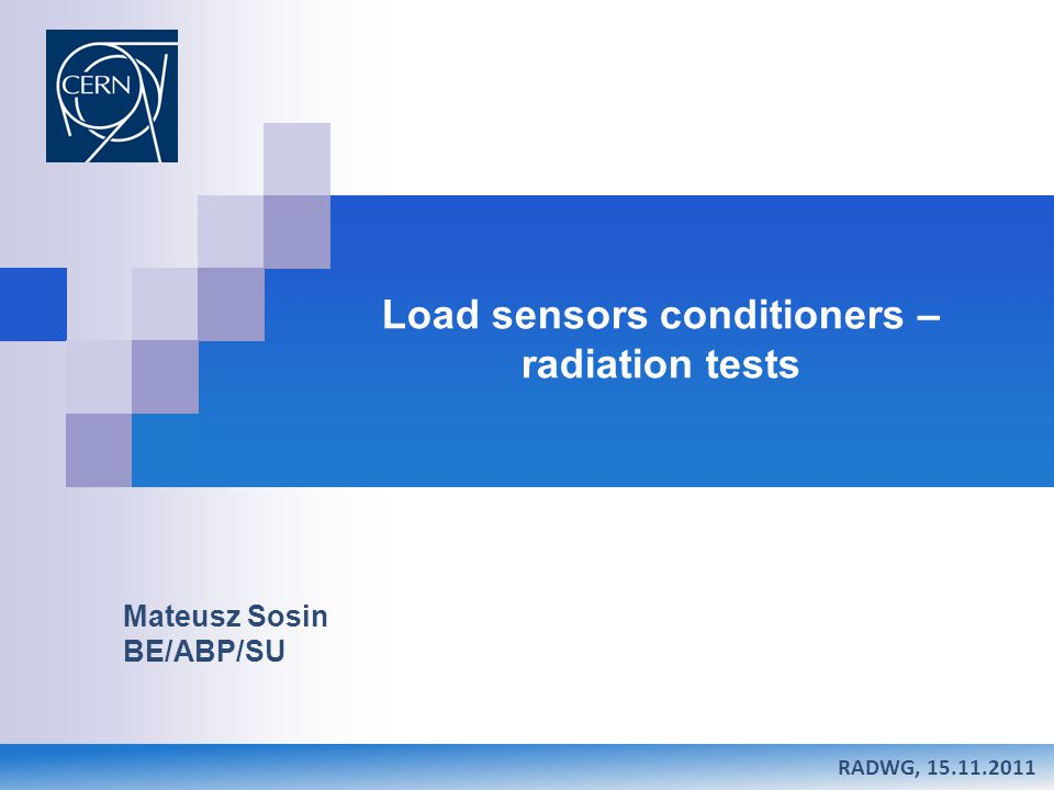 Mateusz Sosin Research status of Low-Beta weighting system Summary Load sensors under Low-Beta quadrupoles – introduction Load sensors – signal conditioner Conditioner crate – components & radiation tests Questions Load sensors conditioners – radiation tests RADWG, 15.11.2011