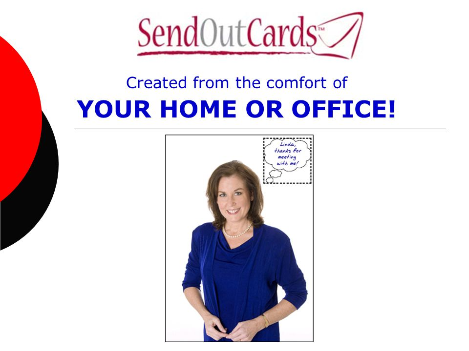 Created from the comfort of YOUR HOME OR OFFICE!