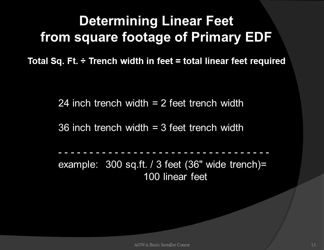 Determining Linear Feet from square footage of Primary EDF Total Sq.