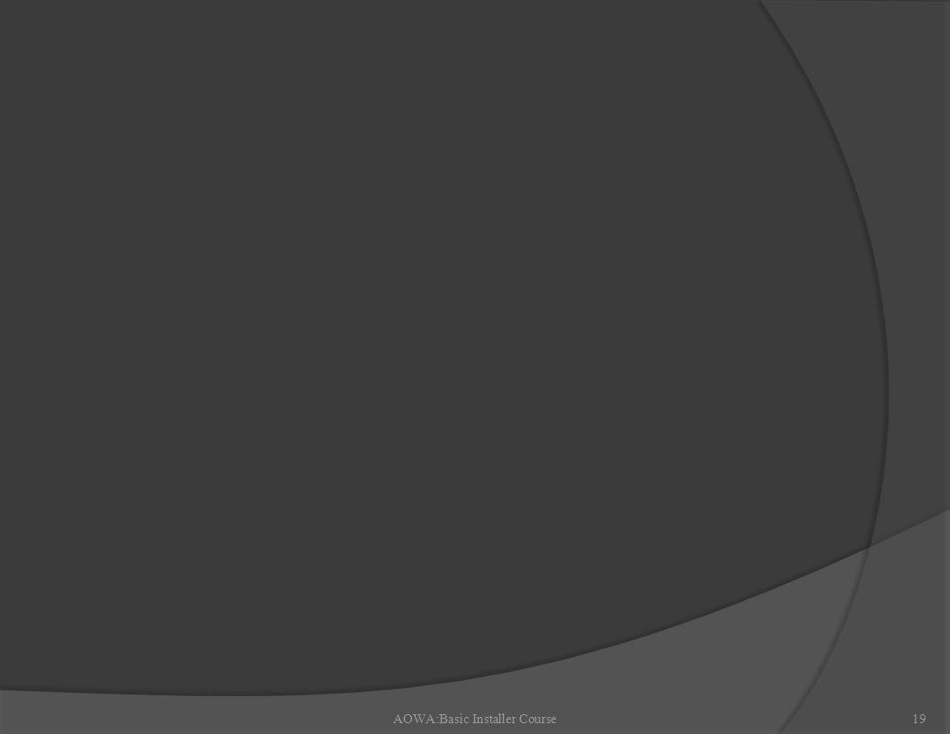 AOWA:Basic Installer Course19