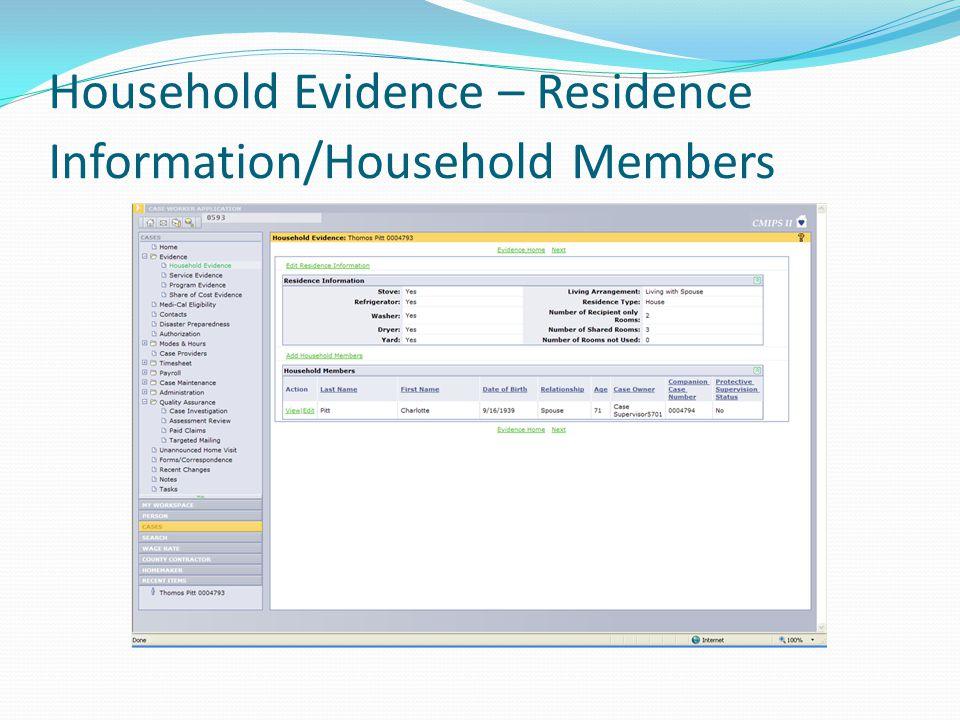 Household Evidence – Residence Information/Household Members