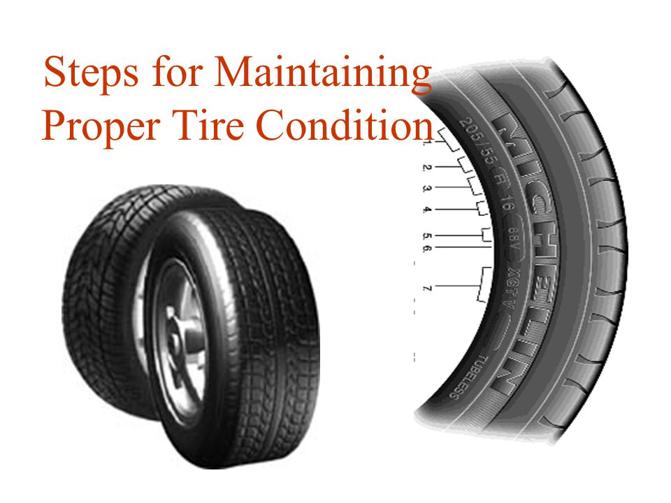 Steps for Maintaining Proper Tire Condition