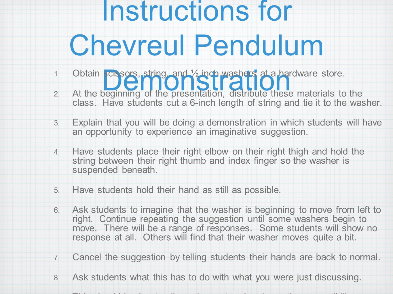 Instructions for Chevreul Pendulum Demonstration 1.