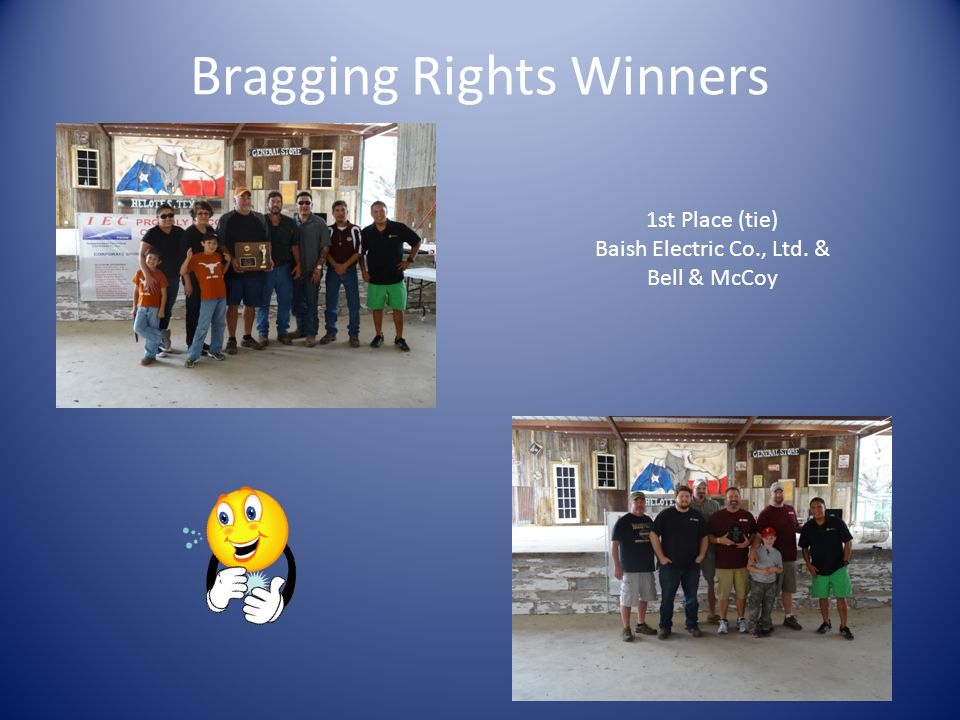 Bragging Rights Winners 3rd Place (tie) CED Downtown 3rd Place (tie) Eldridge Electric Co.