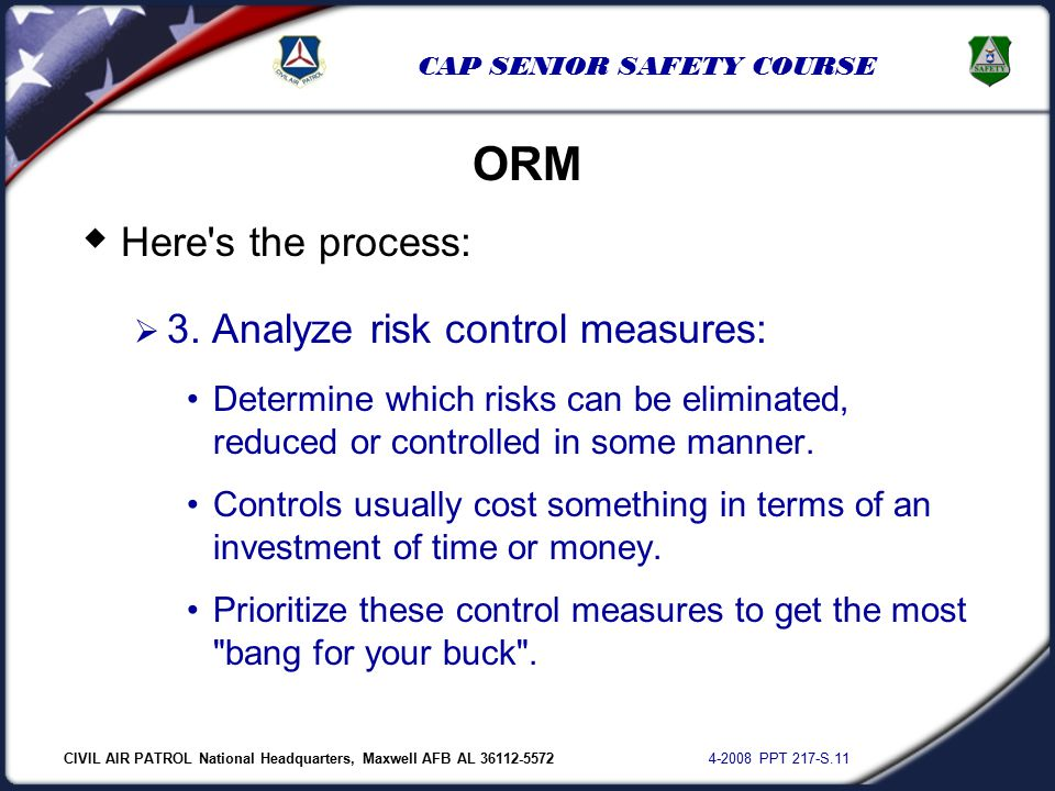 CIVIL AIR PATROL National Headquarters, Maxwell AFB AL 36112-5572 4-2008 PPT 217-S.11 CAP SENIOR SAFETY COURSE  Here s the process:  3.
