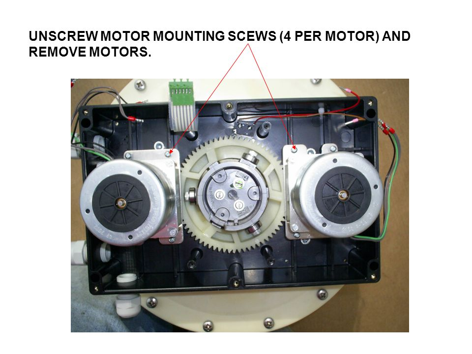 UNSCREW MOTOR MOUNTING SCEWS (4 PER MOTOR) AND REMOVE MOTORS.