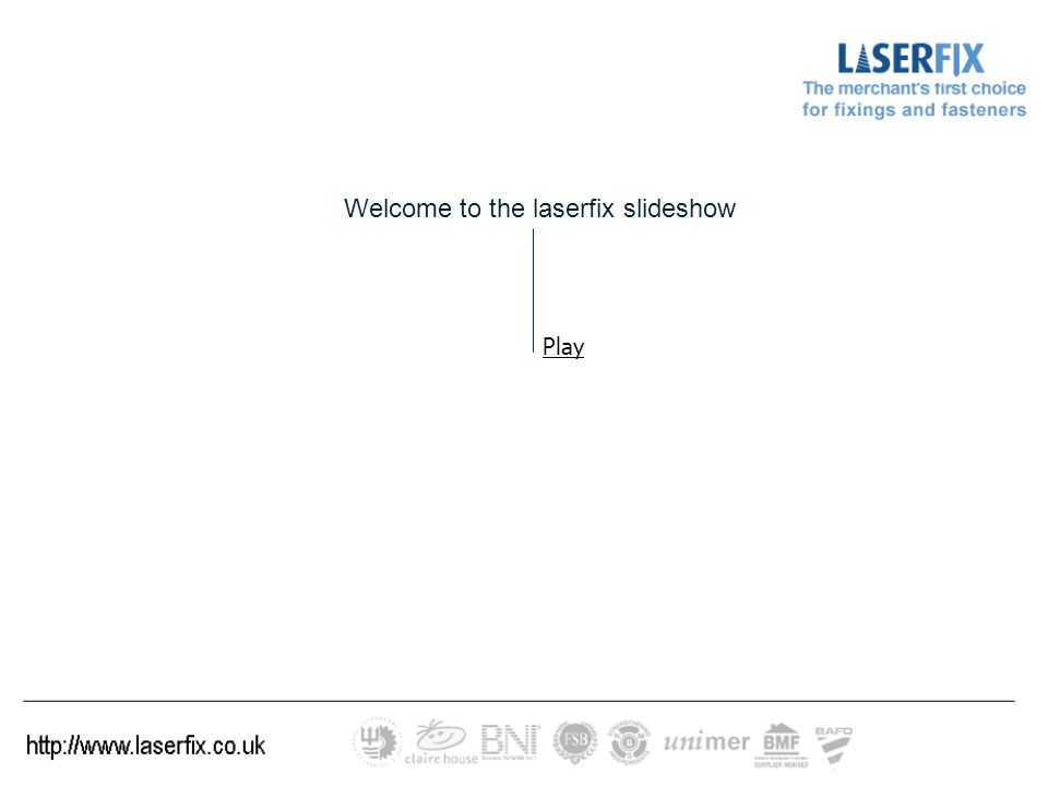 Welcome to the laserfix slideshow Play