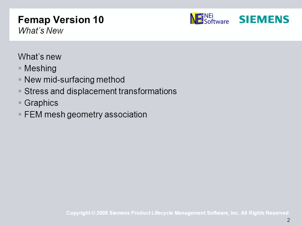 13 Copyright © 2008 Siemens Product Lifecycle Management Software, Inc.