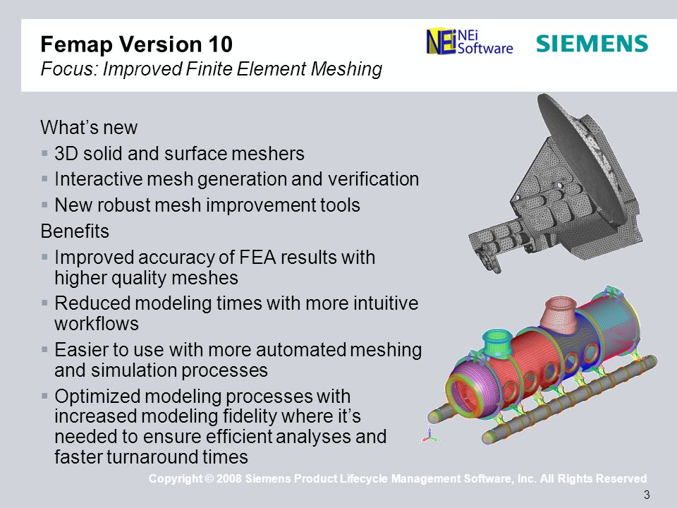 4 Copyright © 2008 Siemens Product Lifecycle Management Software, Inc.