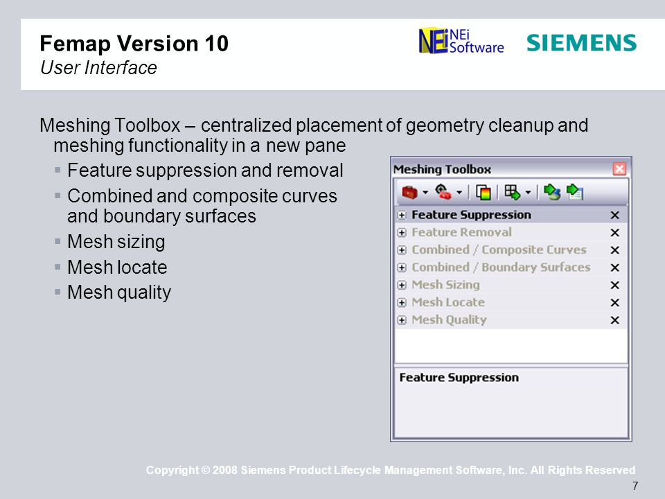 8 Copyright © 2008 Siemens Product Lifecycle Management Software, Inc.