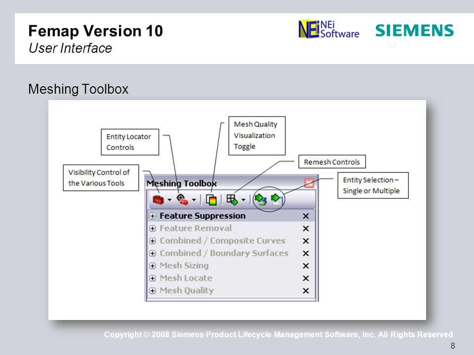 29 Copyright © 2008 Siemens Product Lifecycle Management Software, Inc.