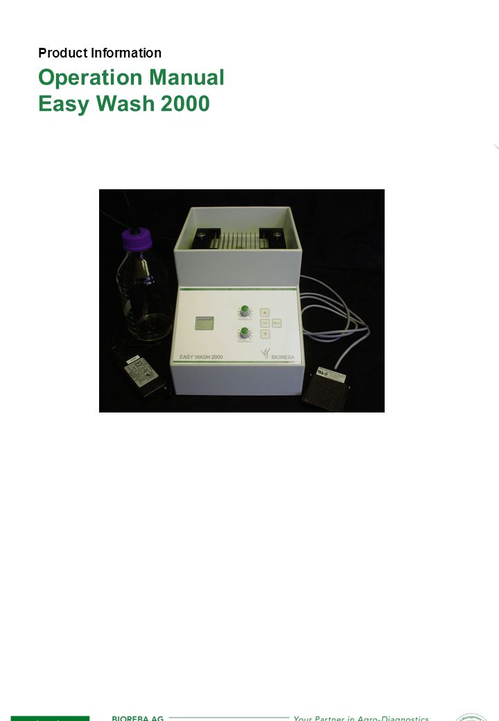 Page 2 Content 1.General Description3 2.Requirements3 3.Installation3 3.1.Connections3 – 5 3.2.Supplement pump5 3.3.Programming of «EASY WASH 2000»6 3.4.Verification of water quantity and pressure7 3.5.Verification of supplement dosage8 3.6.Recommendation for ELISA Plate Washing9 4.Regularity of Fountains9 5.Maintenance10 5.1.Daily maintenance10 5.2.Weekly maintenance10 5.3.6-monthly maintenance 10 6.Warranty and Liability11 7.Appendices11 7.1.Technical Specifications11 7.2.Chemical Resistance11 7.3.Supplement Composition12 7.4.Packing List12 8.Ordering Information12