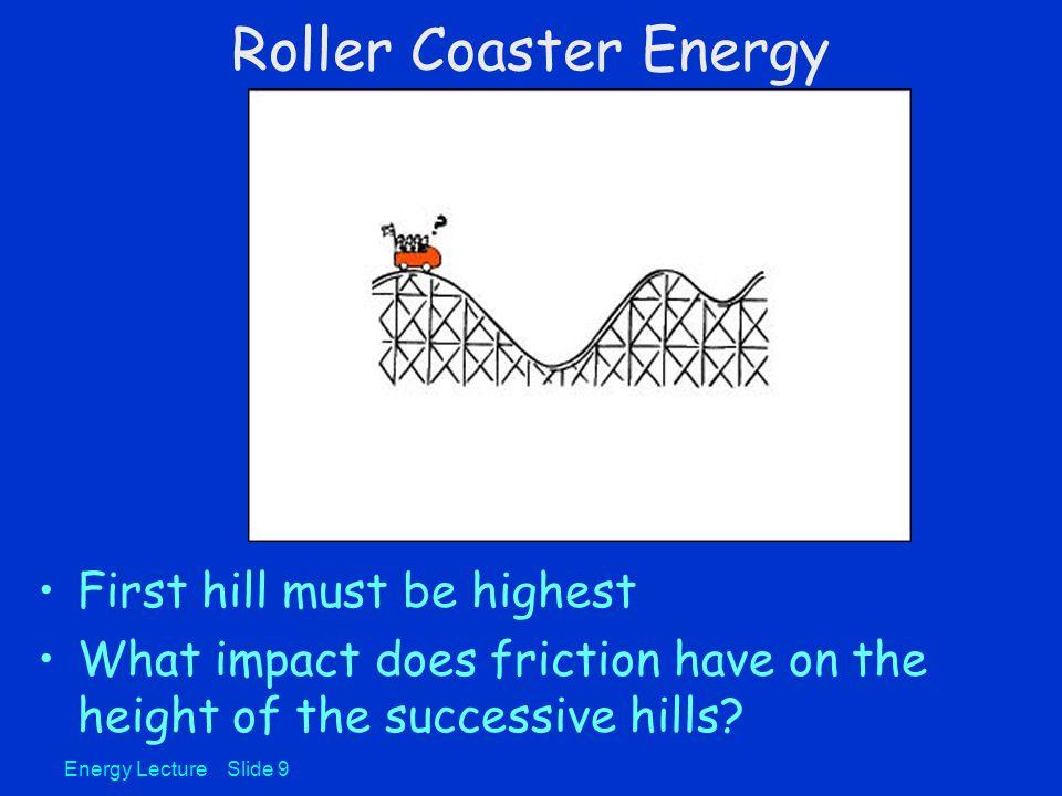 Roller Coaster Energy Lecture Slide 10