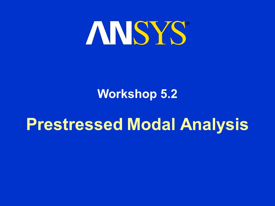 Prestressed Modal Analysis Workshop 5.2