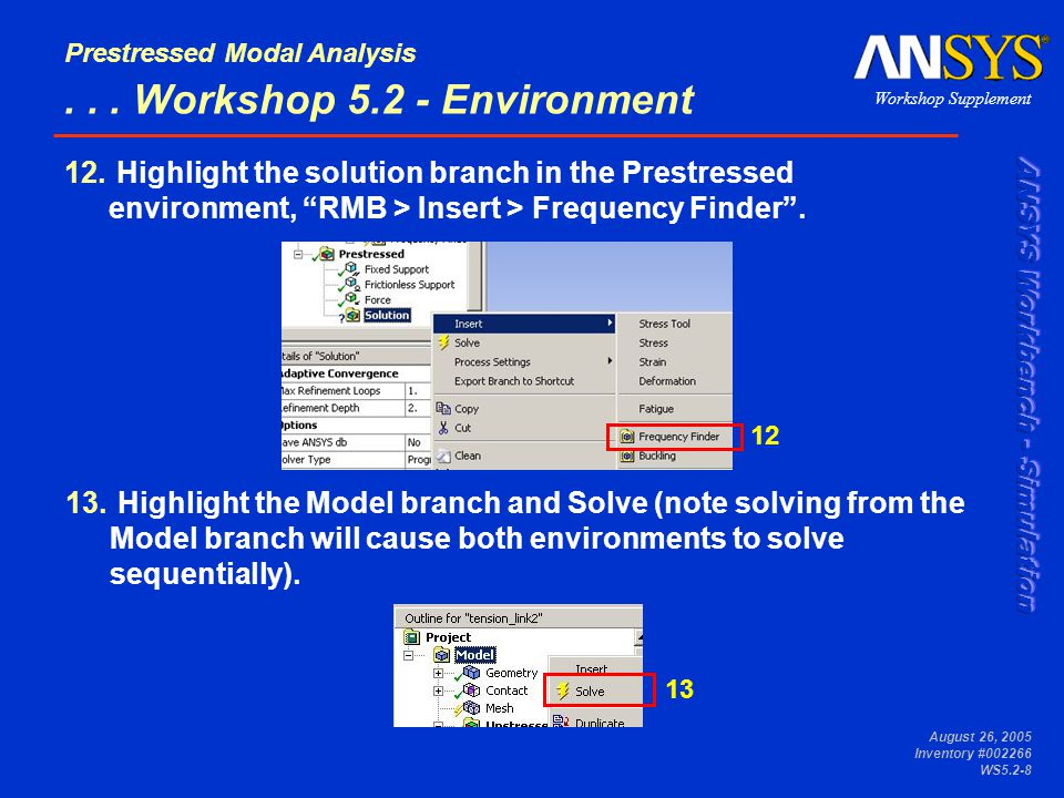 Workshop Supplement Prestressed Modal Analysis August 26, 2005 Inventory #002266 WS5.2-8...