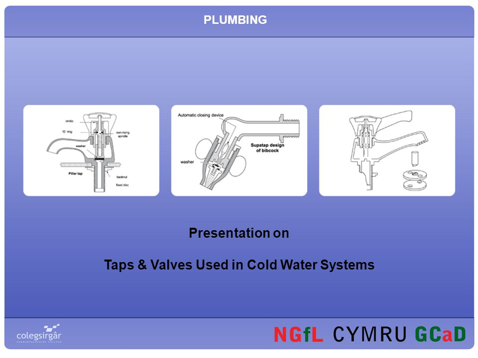 Presentation on Taps & Valves Used in Cold Water Systems PLUMBING