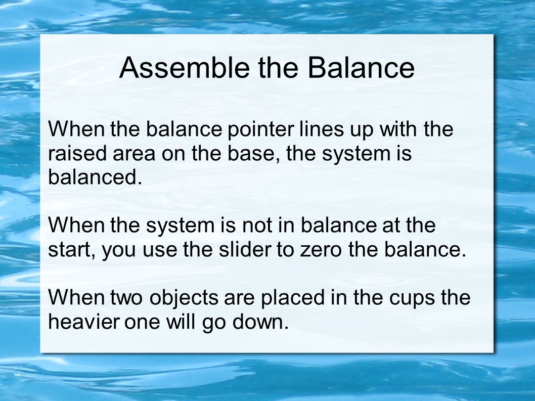 Using the Balance Getters get two cups.