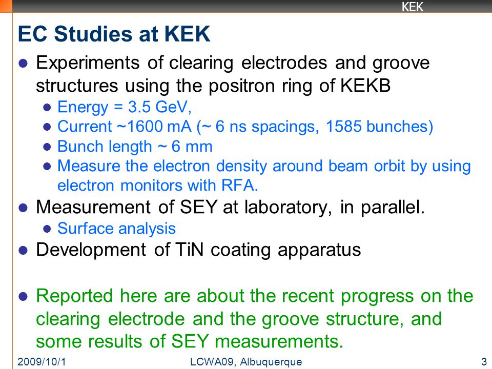 KEK Groove structure Groove geometrically reduces the effective SEY.