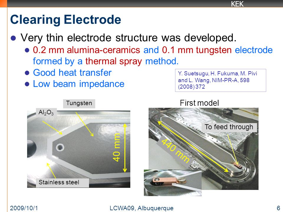 KEK Clearing Electrode Electric potential in the chamber ~6 kV/m at the beam orbit, if 500 V is applied to the electrode.