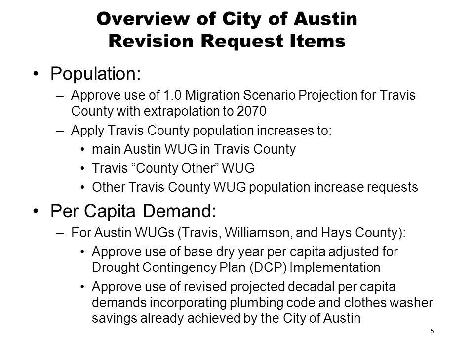 6 Travis County Population Projection Comparison 202020302040205020602070 COA Projection 1,350,009 1,749,304 2,158,652 2,474,503 2,801,808 3,094,939 Draft TWDB Projection 1,237,072 1,428,425 1,608,857 1,810,892 1,989,210 2,155,066 Draft 1.0 Migration Scenario 1,273,260 1,508,642 1,732,860 1,990,820 2,219,764 2,475,037 Revision Request: –Approve use of 1.0 Migration Scenario Projection for Travis County with extrapolation to 2070