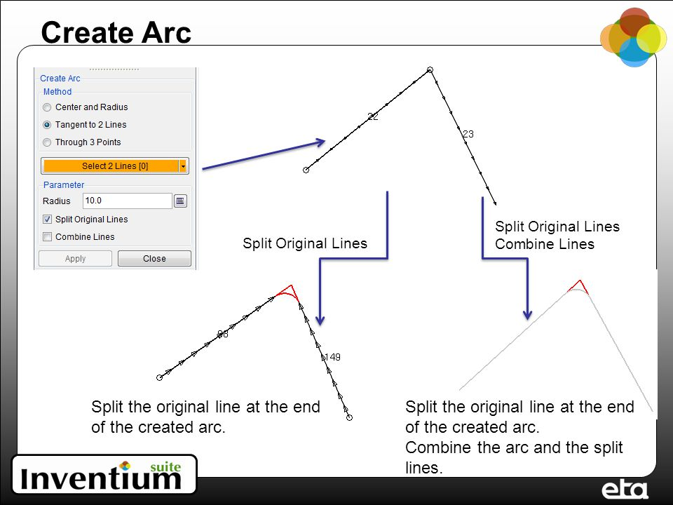 Create Arc Split the original line at the end of the created arc. Split Original Lines Combine Lines Split the original line at the end of the created