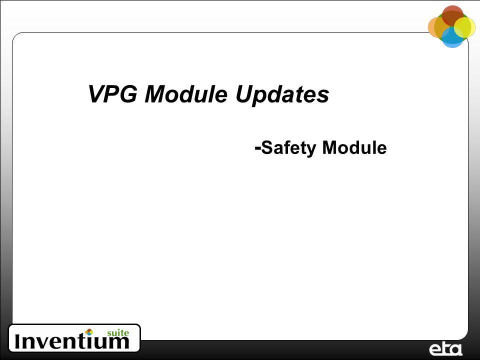 VPG Module Updates - Safety Module