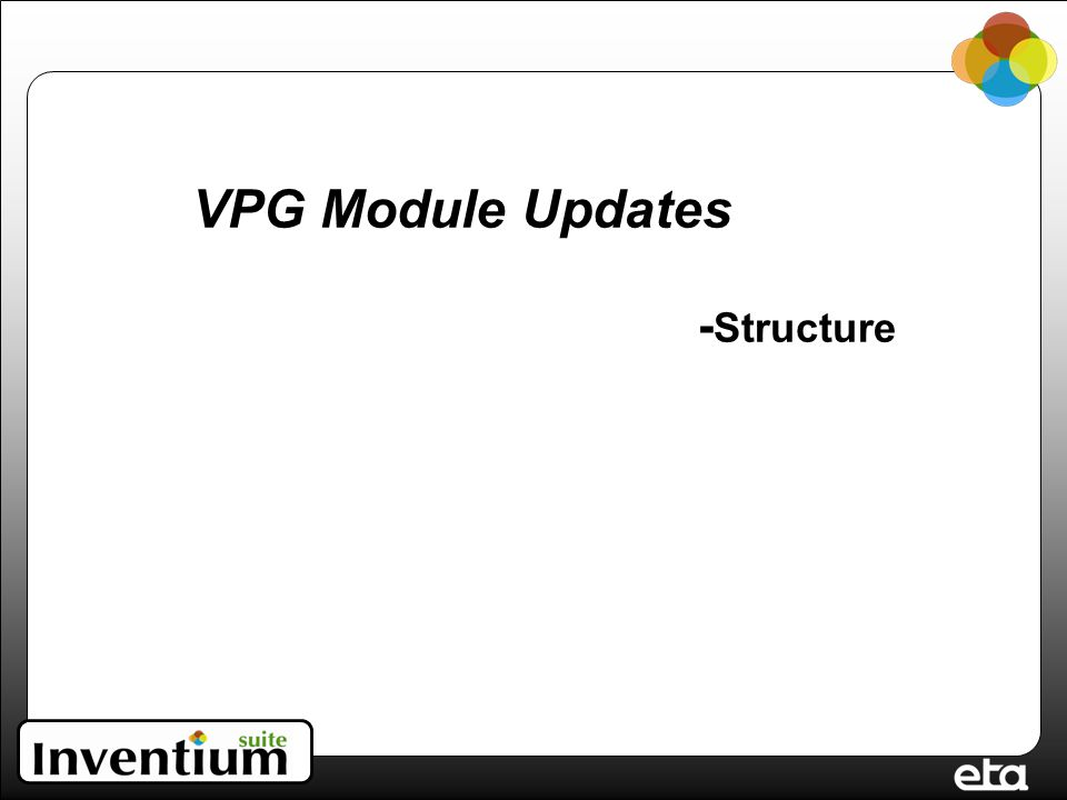 VPG Module Updates - Structure