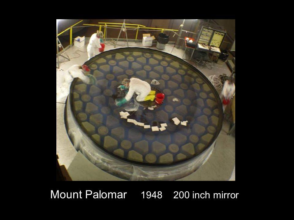 Mount Palomar 1948 200 inch mirror
