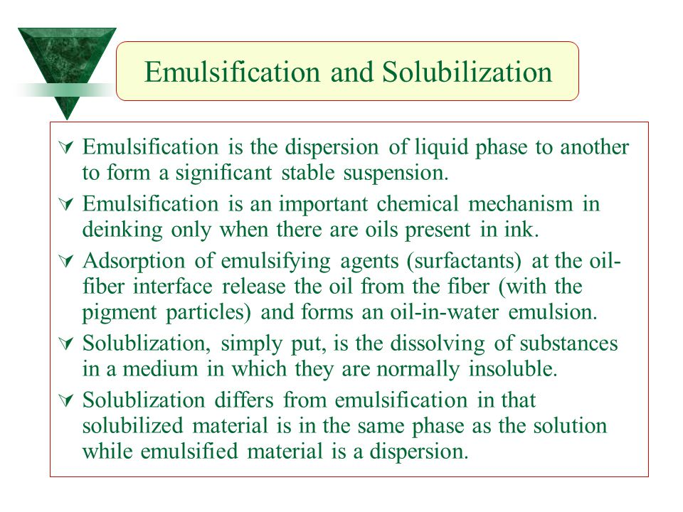  Emulsification is the dispersion of liquid phase to another to form a significant stable suspension.  Emulsification is an important chemical mecha