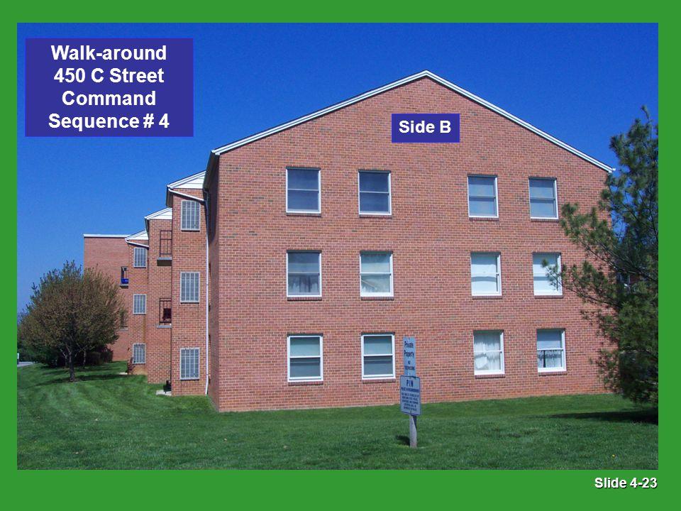 Slide 4-23 Side B Walk-around 450 C Street Command Sequence # 4