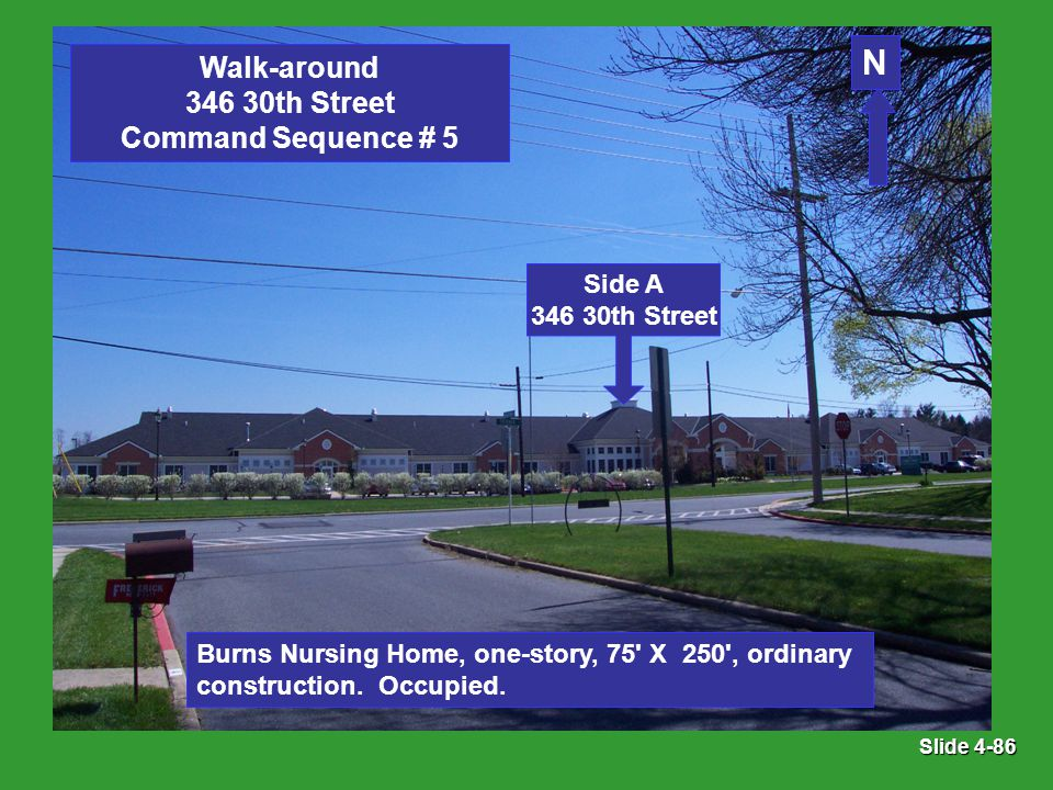 Slide 4-86 Burns Nursing Home, one-story, 75 X 250 , ordinary construction.