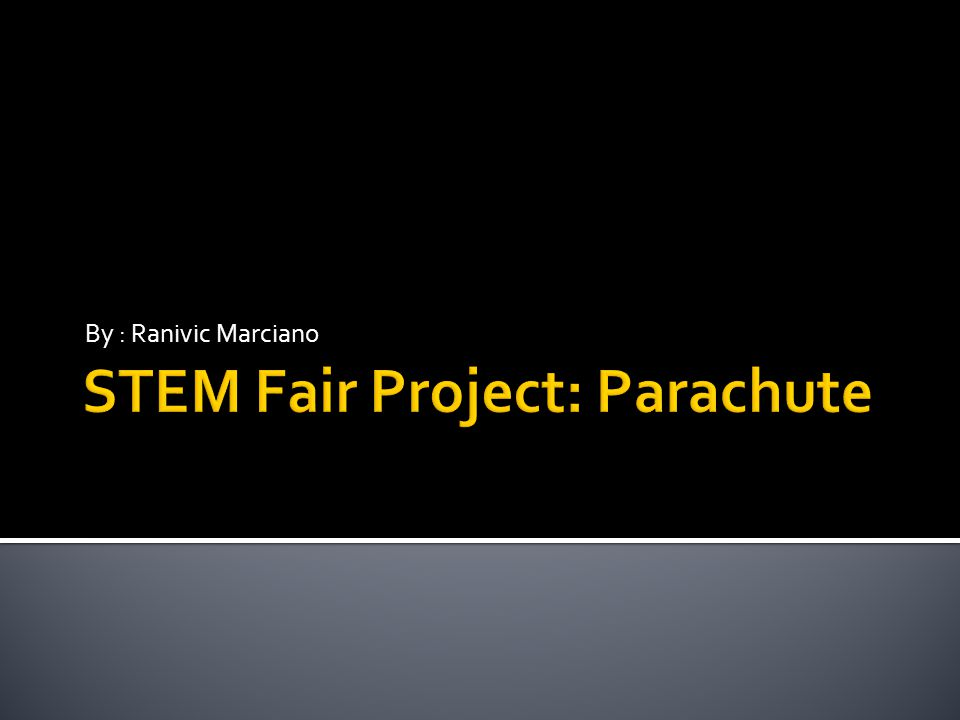  The goal of this project is to construct a parachute that will not only stay in the air the longest, but also be the closest to the target below.