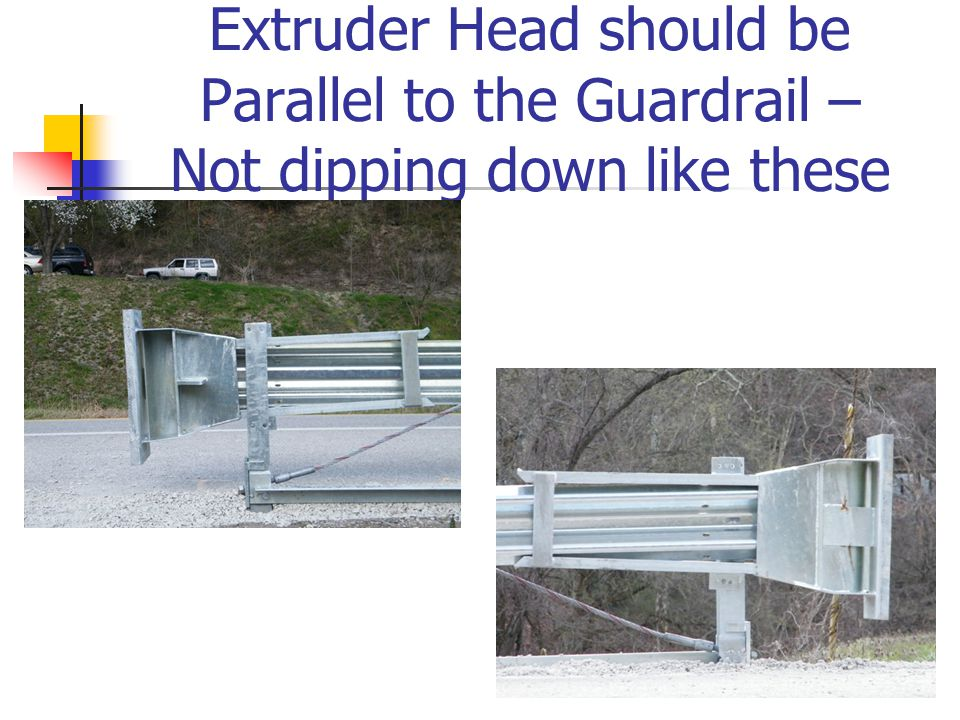 Extruder Head should be Parallel to the Guardrail – Not dipping down like these