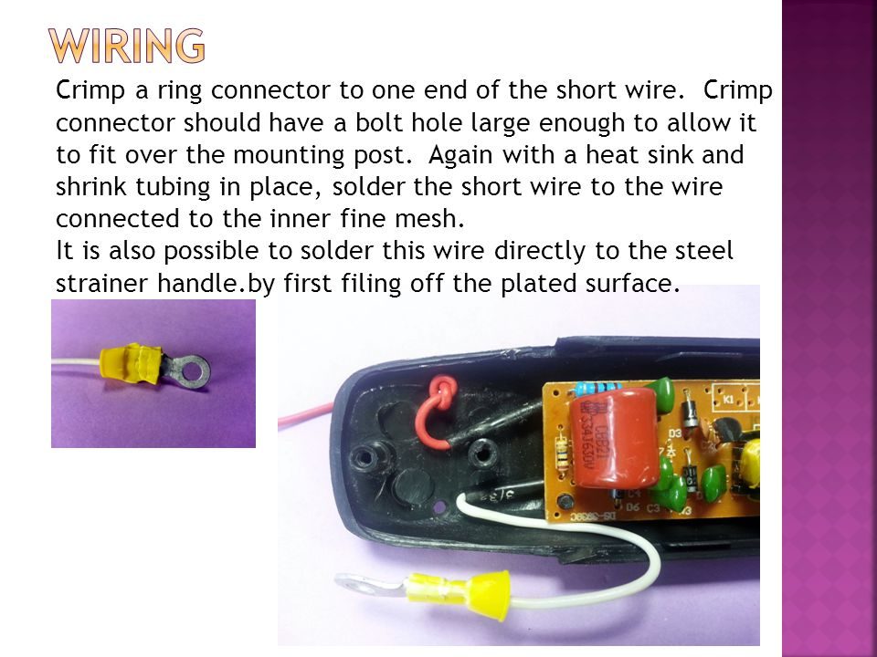 Crimp a ring connector to one end of the short wire.