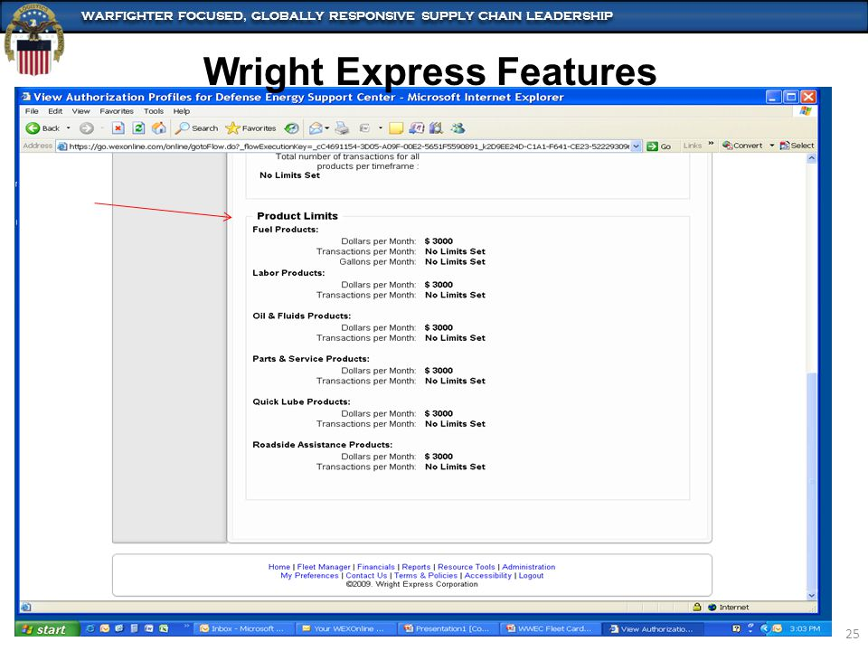 WARFIGHTER FOCUSED, GLOBALLY RESPONSIVE SUPPLY CHAIN LEADERSHIP 25 Wright Express Features