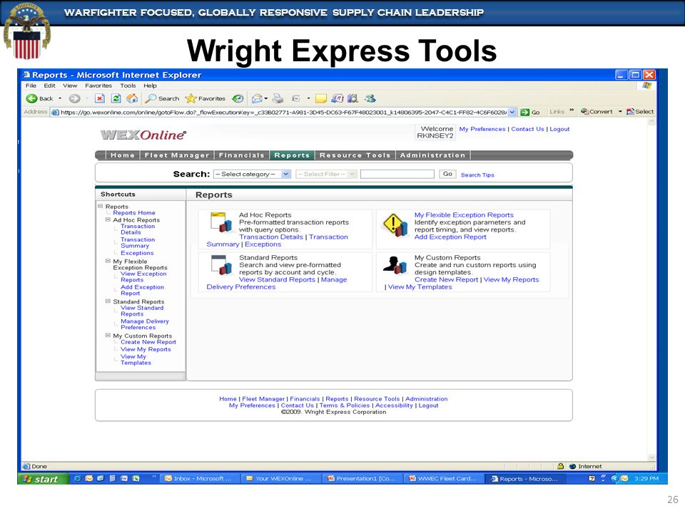 WARFIGHTER FOCUSED, GLOBALLY RESPONSIVE SUPPLY CHAIN LEADERSHIP 26 Wright Express Tools
