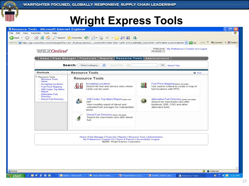 WARFIGHTER FOCUSED, GLOBALLY RESPONSIVE SUPPLY CHAIN LEADERSHIP 27 Wright Express Tools