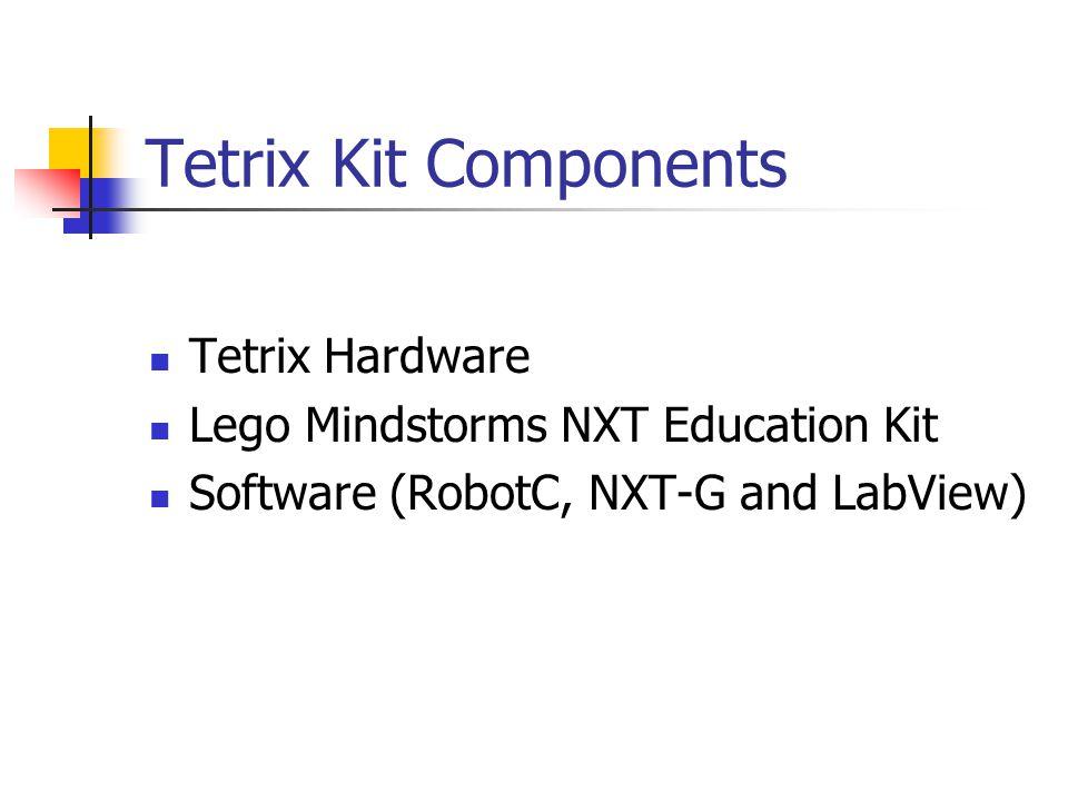 Tetrix Kit Components Tetrix Hardware Lego Mindstorms NXT Education Kit Software (RobotC, NXT-G and LabView)