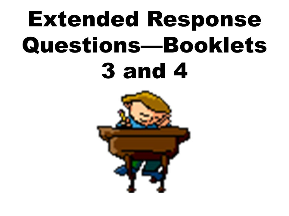 Extended Response Questions—Booklets 3 and 4