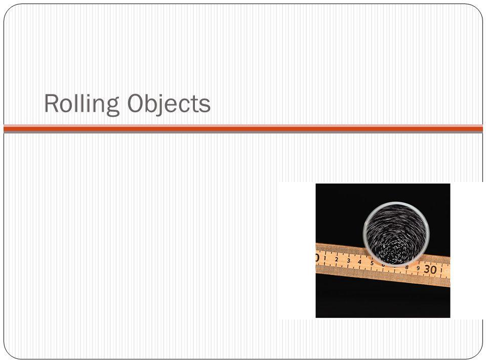 Rolling Objects