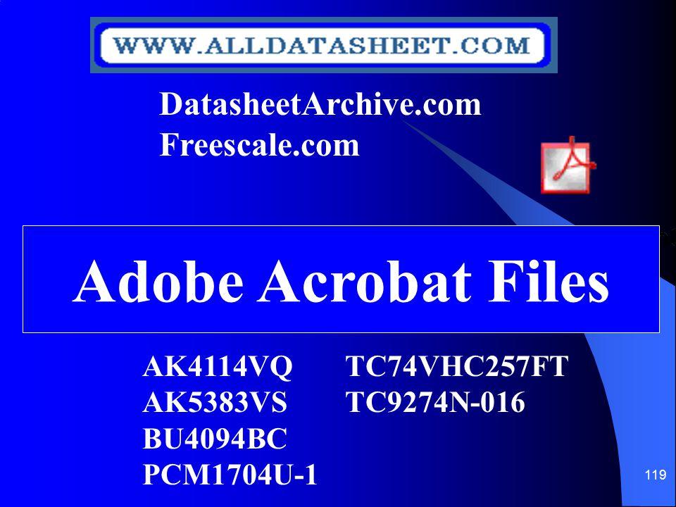 119 AK4114VQTC74VHC257FT AK5383VSTC9274N-016 BU4094BC PCM1704U-1 Adobe Acrobat Files DatasheetArchive.com Freescale.com