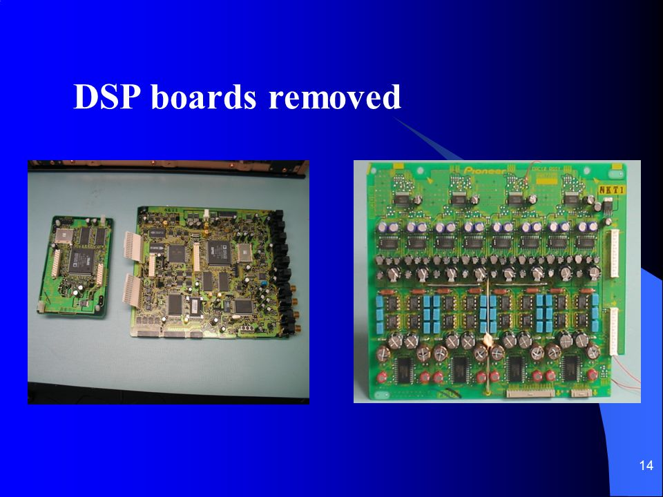 14 DSP boards removed