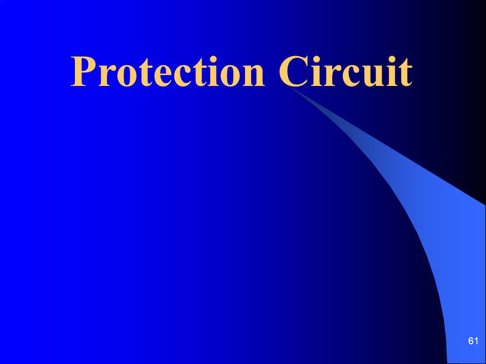 61 Protection Circuit