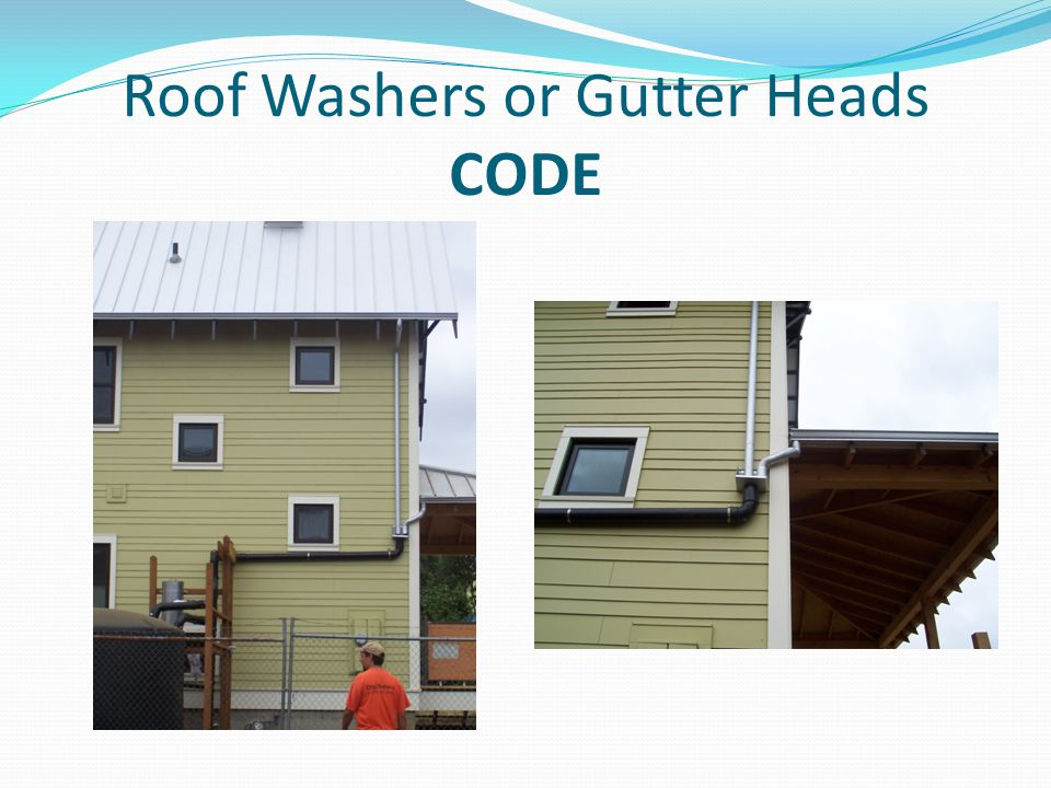 Roof Washers or Gutter Heads CODE